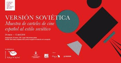 El Museo Ruso de Málaga presenta este sábado una exposición de carteles de cine español inspirados en diseños soviéticos