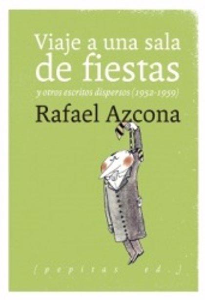 """Una antología de textos """"inéditos"""" de Azcona saca a la luz su obra """"enterrada"""