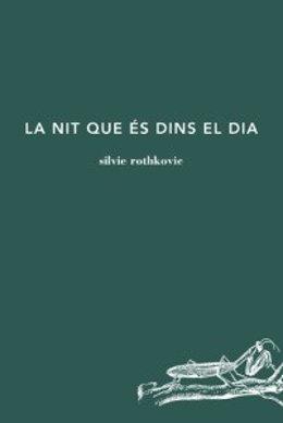 Poemario 'La nit que és dins el dia', de S.Rothkovic