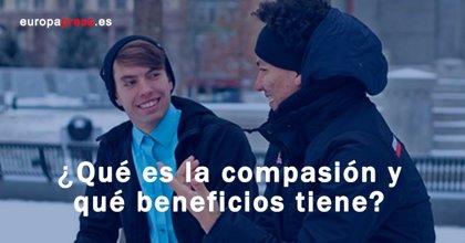 ¿Qué es la compasión y cuáles son sus efectos?