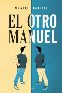 Portada de la noveal de Manuel Bartual 'El otro Manuel'