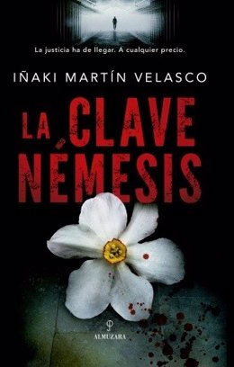 Portada 'La clave Némesis' de Iñaki Martín Velasco