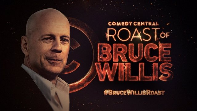 El Roast de Bruce Willis