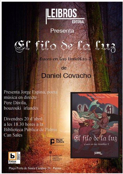 La biblioteca pública Can Sales acoge este viernes la presentación del libro 'El filo de la luz' de Daniel Covacho