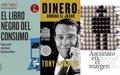 DIA DEL LIBRO | LIBROS SOBRE ECONOMIA Y NEGOCIOS QUE PUEDEN CAMBIAR TU VISION DEL MUNDO Y LAS FINANZAS