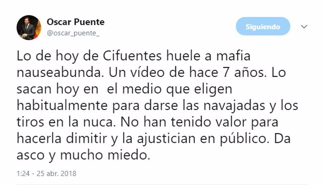 Tuit de Óscar Puente sobre la filtración del vídeo de Cristina Cifuentes. 25-4
