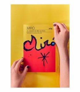 Publicación 'Miró. El color de mis sueños' de Georges Raillard