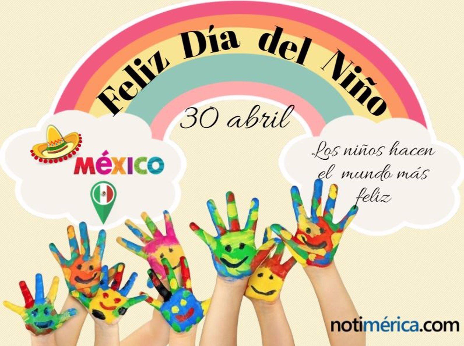 por qué se celebra el día del niño en méxico el 30 de abril
