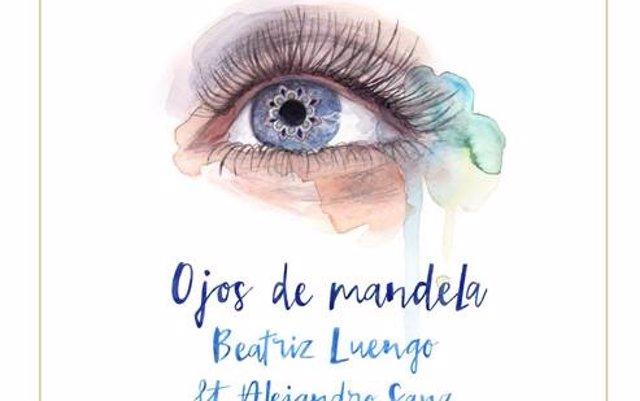 Escucha Ojos de Mandela, la canción de Beatriz Luengo con Alejandro Sanz