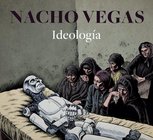IDEOLOGÍA DE NACHO VEGAS