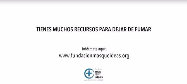 Campaña de la Fundación Más Que Ideas para dejar de fumar