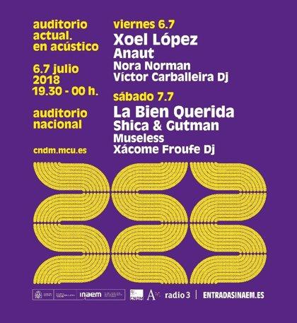 El Auditorio Nacional abre sus puertas a Xoel López, La Bien Querida, Anaut y Nora Norman