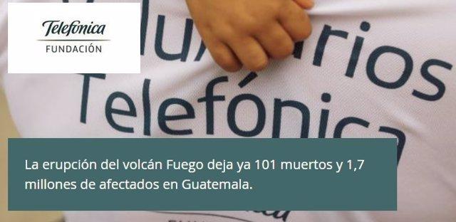 Voluntarios Telefónica lanza la campaña mundial #AyudaGuatemala para ayudar a lo