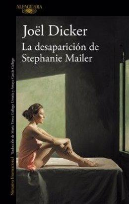 Joel Dicker 'La desaparición de Stephanie Mailer'