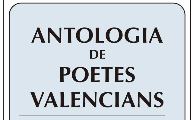 El Magnànim reedita el primer volum d''Antologia de poetes valencians'