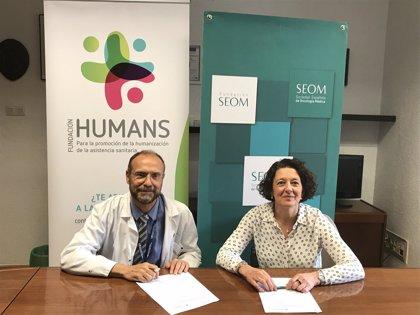 La Fundación HUMANS y SEOM firman un convenio para humanizar la asistencia de pacientes con cáncer