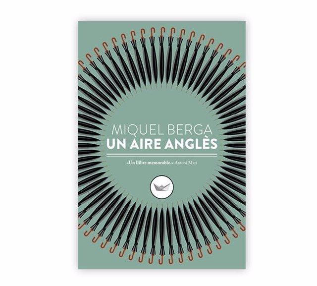 'Un Aire Anglès' De Miquel Berga