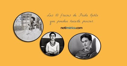 Las 10 Frases De Frida Kahlo Que Quizá Te Hagan Pensar