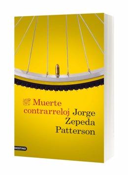 Portada 'Muerte a contrarreloj' de Jorge Zepeda Patterson