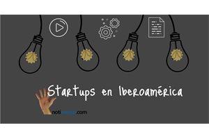 ¿Es Iberoamérica un buen lugar para crear tu 'startup'?