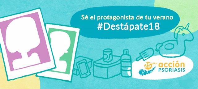 Campaña de Acción Psoriasis #Destápate18 para dar visibilizar a los enfermos