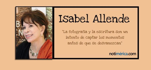 Isabel Allende, 10 frases célebres