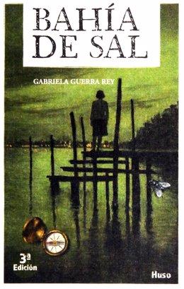 Portada de la novela 'Bahía de sal' de 'Bahía de sal' de la Gabriela Guerra