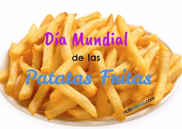 Día Mundial de las Patatas Fritas
