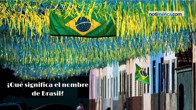 ¿Qué Significa El Nombre De Brasil?