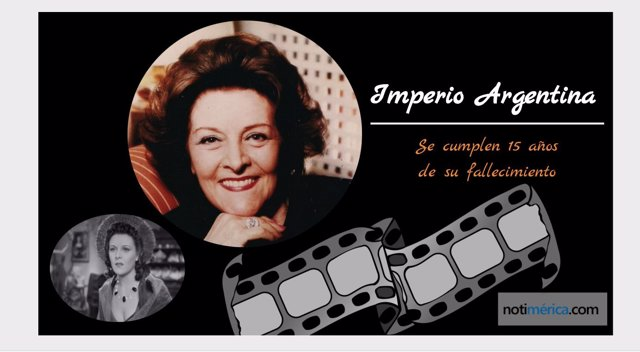 Se cumplen 15 años de la muerte de Imperio Argentina