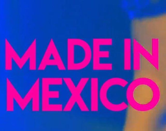 Made in México