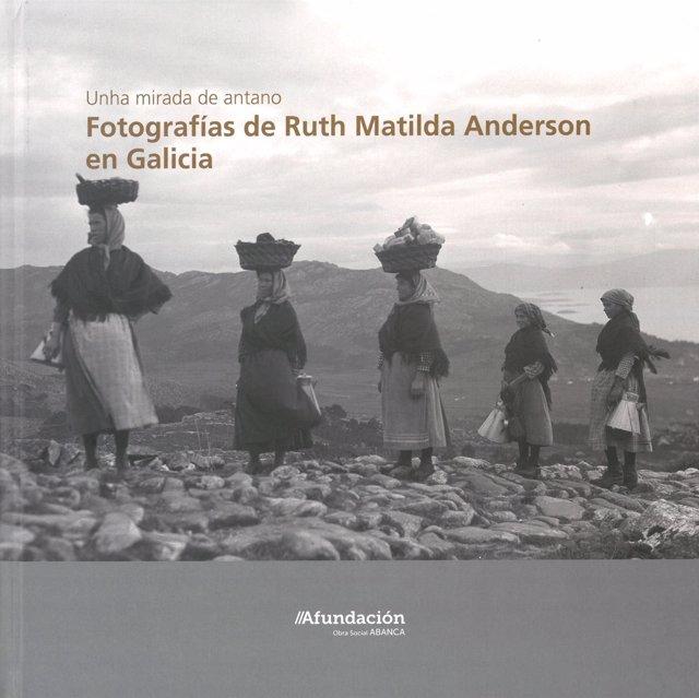 Exposición 'Unha mirada de antano: Fotografías de Ruth Matilda Anderson'