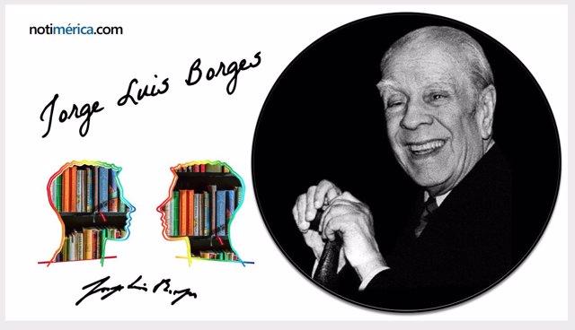 Se cumplen 119 años del nacimiento de Borges