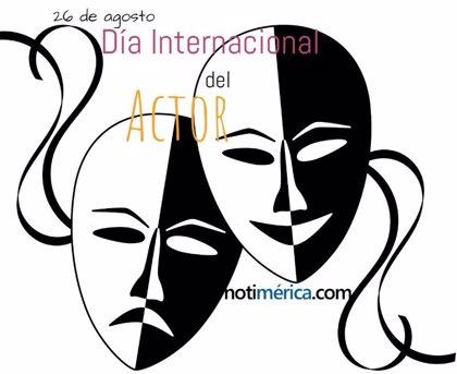 26 de agosto: Día Internacional del Actor, ¿por qué se celebra hoy?