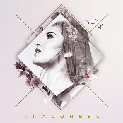 """La cantante Ana Corbel presenta su primer disco: """"Es necesario vivir momentos bajos, son la mayor fuente de inspiración"""""""