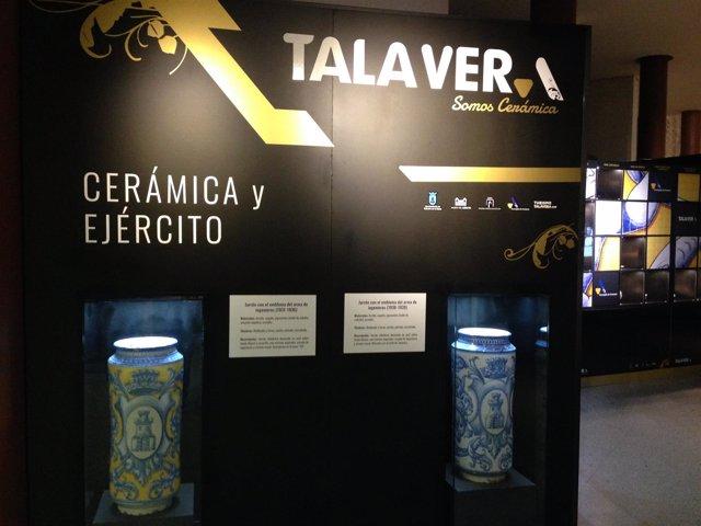 'Talavera Somos Cerámica. Cerámica Y Ejército'  En El Museo Del Ejército