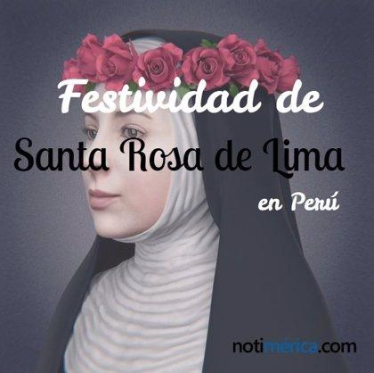 30 de agosto: Festividad de Santa Rosa de Lima en Perú, ¿por qué se celebra en esta fecha?
