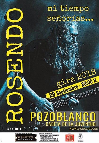 Rosendo actuará en la Feria de Pozoblanco (Córdoba) con su gira de despedida 'Mi tiempo señorías...'