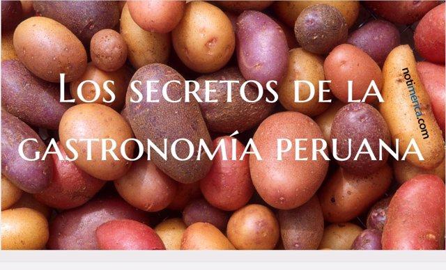 Los secretos de la gastronomía peruana