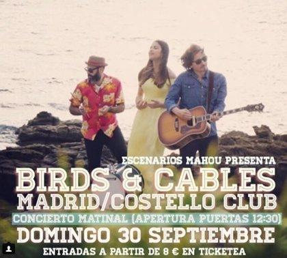 Sorteamos una entrada doble para el concierto de Birds & Cables en Madrid