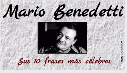 Las 10 frases más célebres de Mario Benedetti