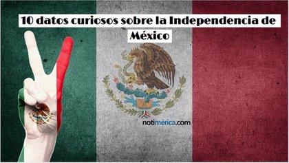 10 hechos relevantes sobre la independencia de México que probablemente desconoces