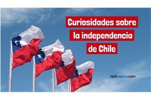 5 curiosidades sobre la independencia de Chile que probablemente no conoces