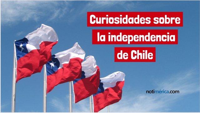 Curiosidades sobre la independencia de Chile