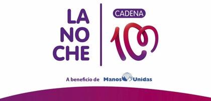 Cadena 1OO y Manos Unidas renuevan su colaboración para celebrar una nueva edición de la 'La Noche de Cadena 100'