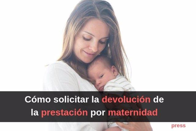 Devolución de la prestación por maternidad