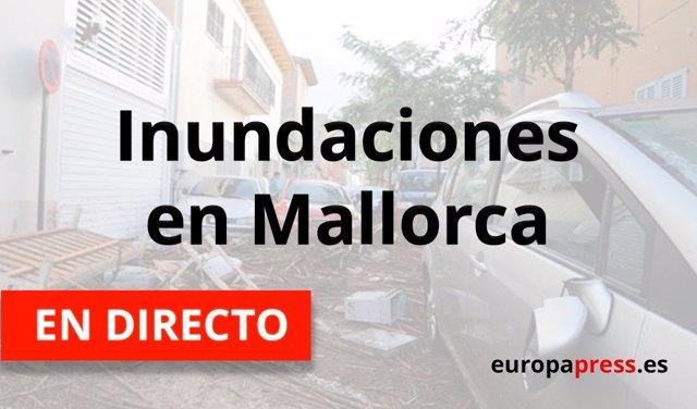 Últimas noticias de las inundaciones en Mallorca