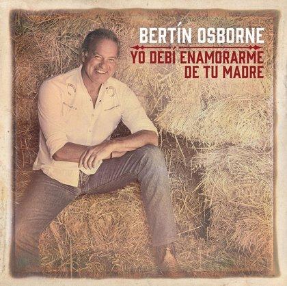 Los mejores y más divertidos memes sobre el nuevo disco de Bertín Osborne: Yo debí enamorarme de tu madre