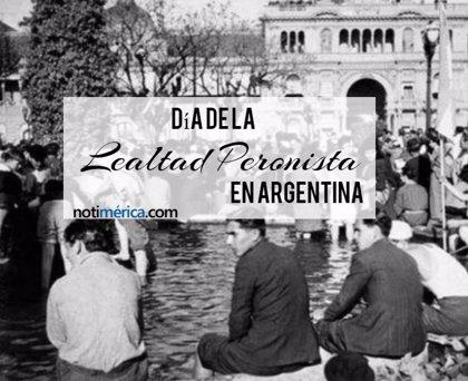 17 de octubre: Día de la Lealtad Peronista en Argentina, ¿por qué se celebra en esta fecha?