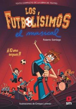 Los Futbolísimos en Musical